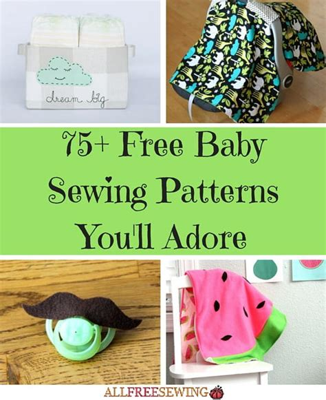 pattern sewing baby free 75 free baby sewing patterns you ll adore allfreesewing com