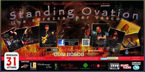 standing ovation vasco standing ovation una carezza per vasco cine teatro don