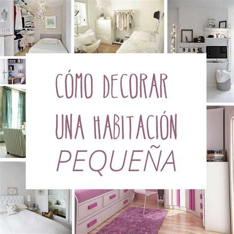 ideas para decorar en habitacion c 243 mo decorar una habitaci 243 n peque 241 a trucos para abril de
