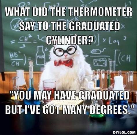 Chemistry Cat Meme Generator - scientific cat memes image memes at relatably com