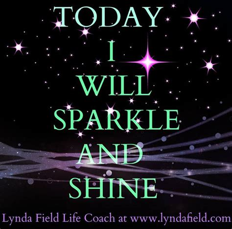 quotes about sparkle and shine quotesgram