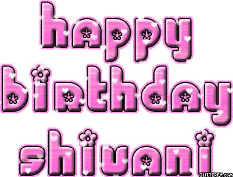 happy birthday shivani wishes shivu cake images quotes