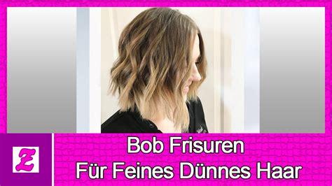 bob frisuren fuer feines duennes haar youtube