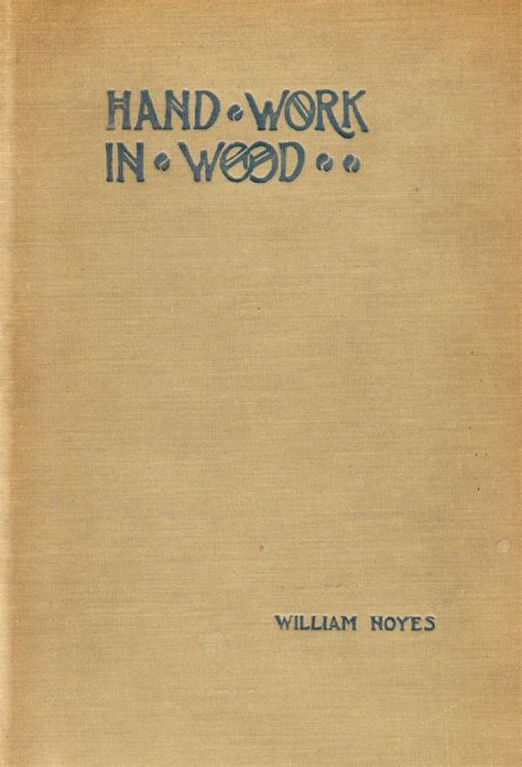 handwork in wood classic reprint books quot handwork in wood quot wood tools part one traditional