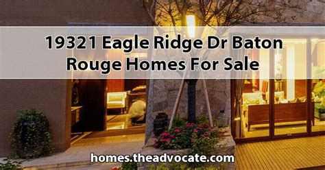 section 8 housing baton rouge houses for rent near lsu 19321 eagle ridge dr baton rouge homes for sale