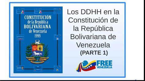 articulo 25 de la constitucion bolivariana de venezuela clasificaci 243 n de los ddhh en la constituci 243 n de la