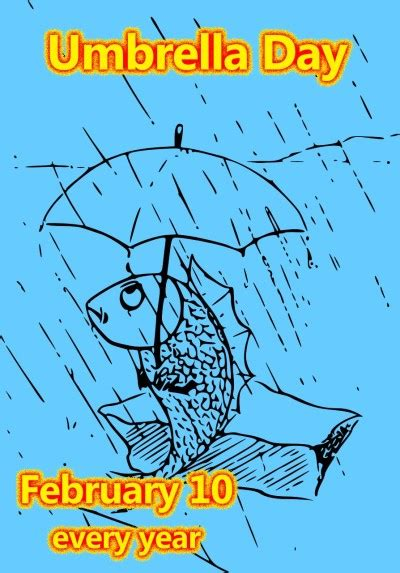 10 feb day celebrate umbrella day february 10 nonstop celebrations