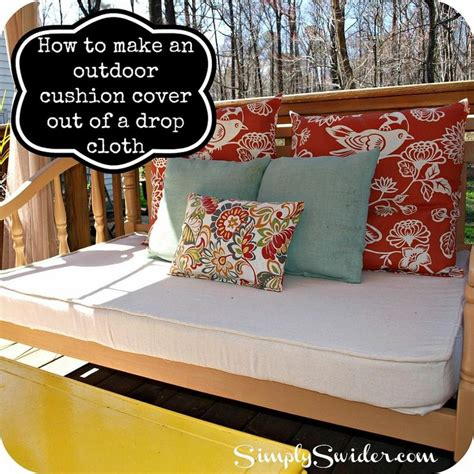Patio Cushions For Less How To Make An Outdoor Cushion Cover Out Of A Drop Cloth