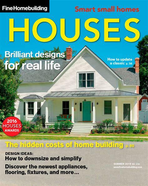 house plan magazines issue 259 houses 2016 fine homebuilding