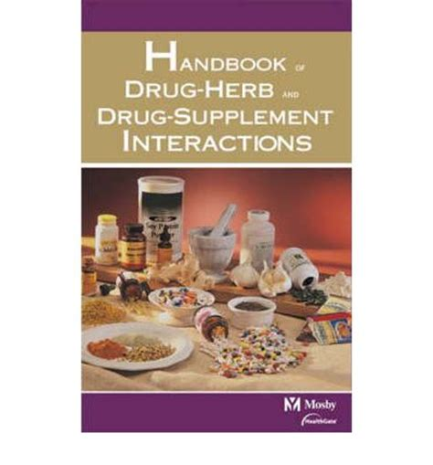 supplement interactions mosby s handbook of herb and supplement