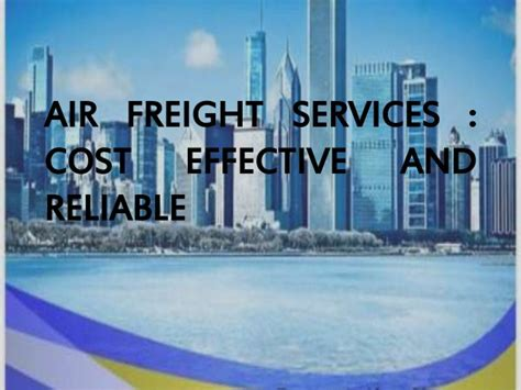 air freight services cost effective and reliable