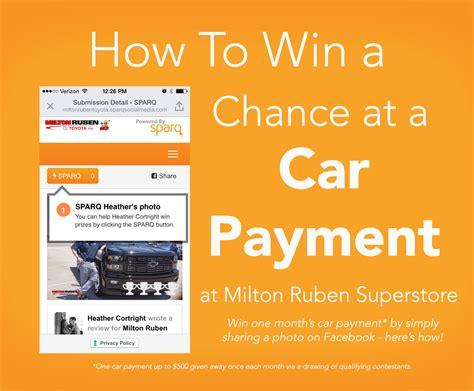 win  car payment   community