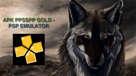 psp gold apk apk ppsspp gold psp emulator