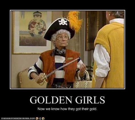 Golden Girls Memes - golden girls hilarious pinterest
