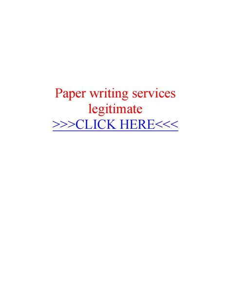 paper writing services paper writing services legitimate by essay writer service