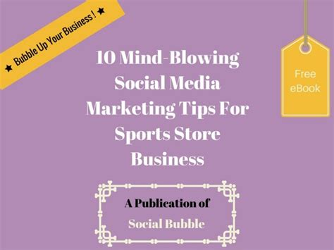 10 Tips On How To Experience Mind Blowing Quickies by 10 Mind Blowing Social Media Marketing Tips For Sports