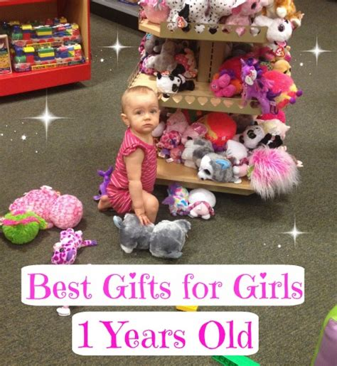 best gifts and toys for 1 year old girls favorite top gifts