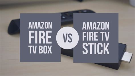 Amazon Fire TV vs Fire Stick: Which One Should You Buy?   Home Theatre Life