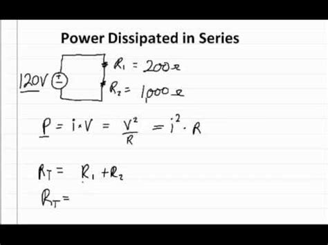 power and resistors in series solving for the power dissipated in a circuit