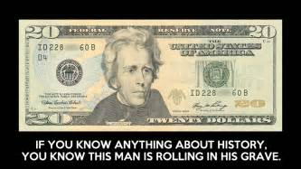 Andrew jackson wouldn t want to be on the 20 bill anyway
