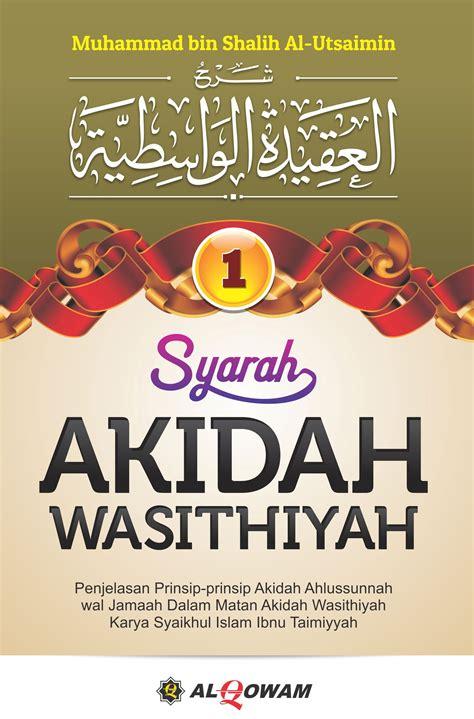 Penjelasan Mendasar Rukun Iman Darul Haq syarah akidah wasithiyah jilid 1 2 buku islam net buku