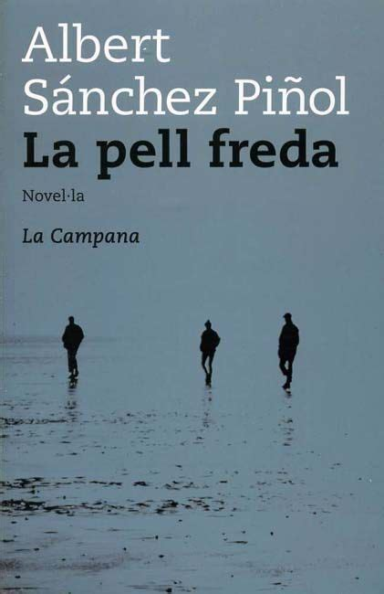 la pell freda the world s catalog of ideas