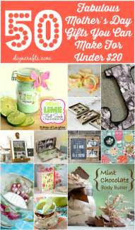 50 fabulous mother s day gifts you can make for under 20