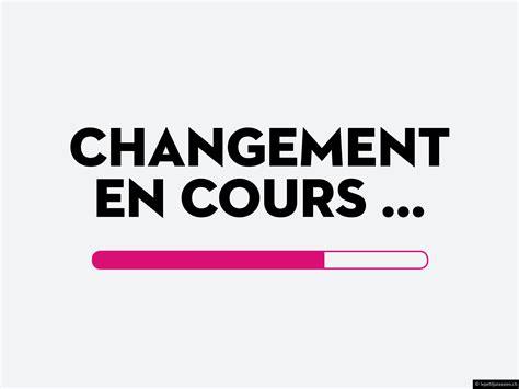 ã Change De En Changement Du Site Esteban Frederic