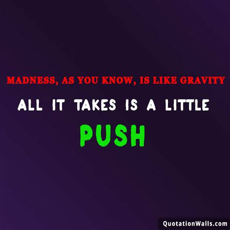 All Madness Takes City by Joker Madness Is Like Gravity Whatsapp Dp Whatsapp