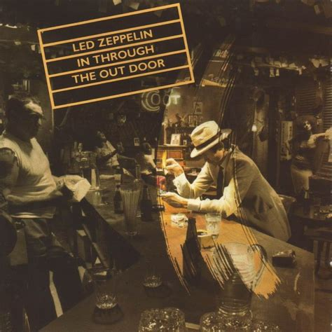 In Through The Out Door musicotherapia led zeppelin in through the out door 1979