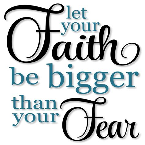 let your faith be bigger than your fear tattoo let your faith be bigger than your fear word svg