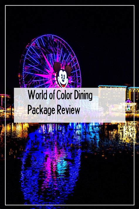 world of color dining package world of color dining package review cove f c