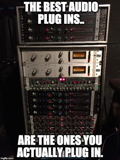 Audio Engineer Meme - sound engineer imgflip