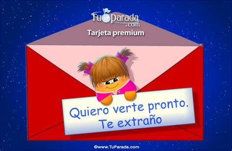 imagenes de quiero verte para compartir en facebook tarjeta de quiero verte pronto amor tarjetas