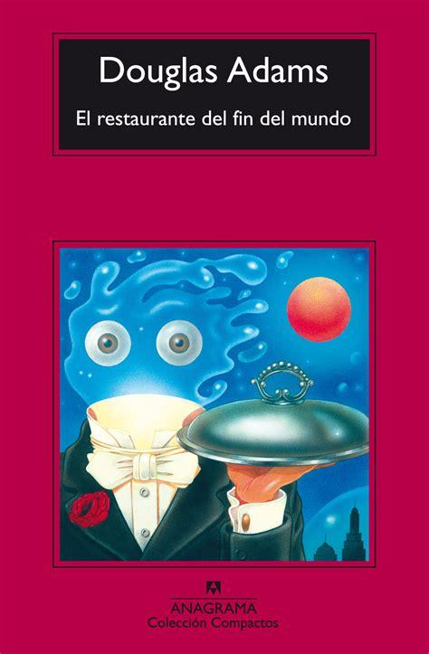 libro el fin de la descargar el restaurante del fin del mundo en pdf y epub libros de moda
