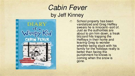 71 diary of a wimpy kid cabin fever setting cabin