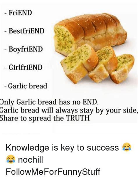 Diet With Your Girlfriends A Key To Successful Weight Loss by 25 Best Memes About Garlic Bread Garlic Bread Memes