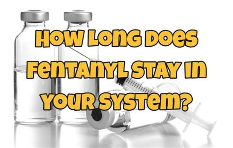 How Does Jazz Detox Stay In Your System by How Fentanyl Stay In Your System Best Florida Rehab