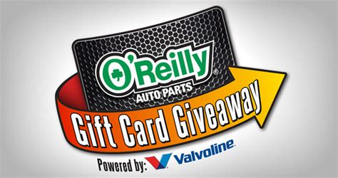 O Reilly Sweepstakes - o reilly auto parts gift card giveaway 2018 oreillysweeps com