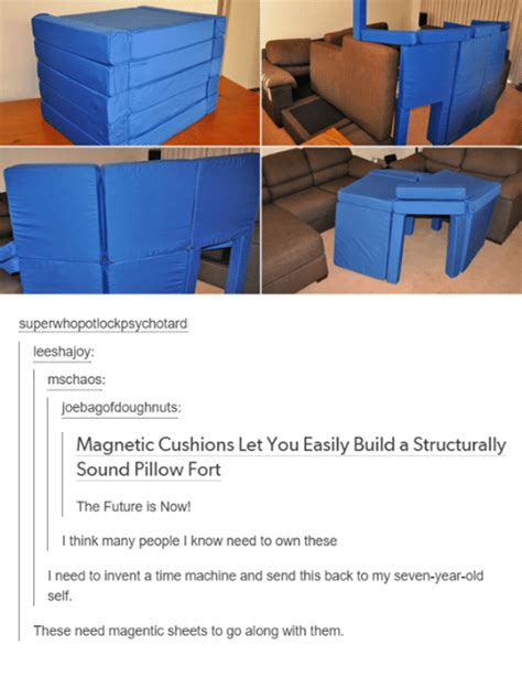 Magnetic Pillow Fort by 25 Best Memes About Memes