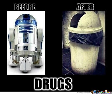 R2d2 Memes - r2d2 and drugs by kognak meme center