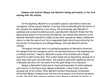 Macbeth Comparison Essay by Compare And Contrast Banquo And Macbeth Looking Particularly At The Meeting With The