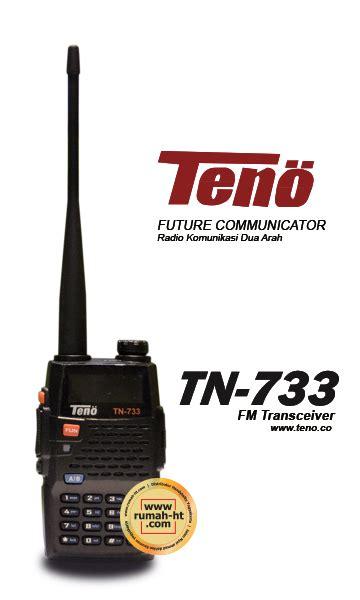 Handy Talky Teno Tn 733 teno 187 187 jual alat radio komunikasi ht handy talky