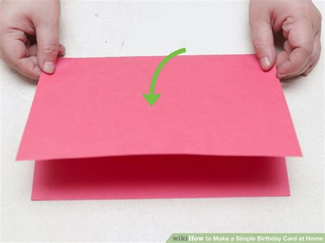 birthday cards how to make at home 4 ways to make a simple birthday card at home wikihow how
