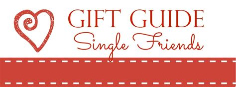 valentines gifts for single friends valentines gifts for single friends 28 images