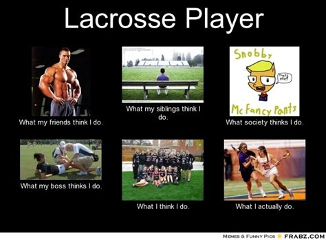 Lacrosse Memes - lacrosse quotes memes