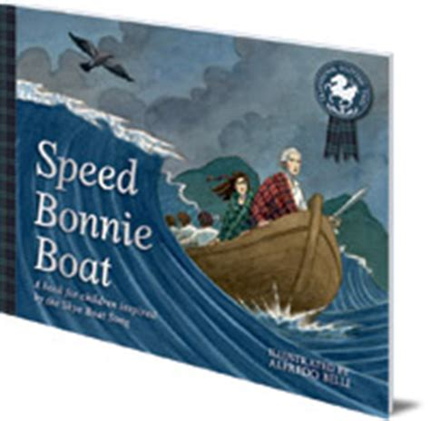 speed bonnie boat alfredo belli speed bonnie boat floris books