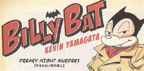 billy bat billy bat le monstre nouvelle g 233 n 233 ration le comptoir de