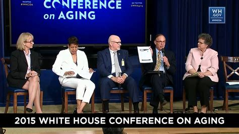white house conference on aging whcoa 2015 empowering all generations elder justice in the 21st century panel youtube