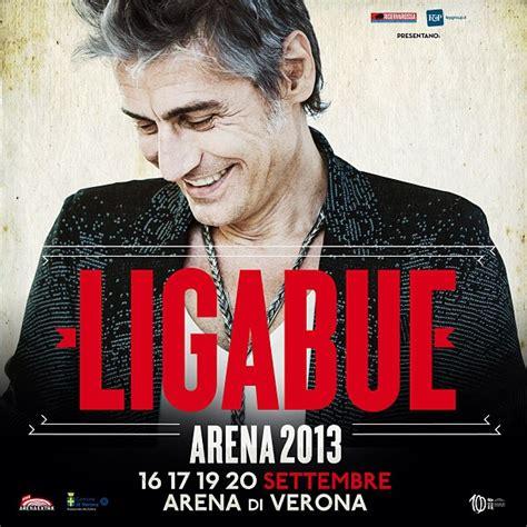 testo e la buss biglietti concerto ligabue arena 2013 a verona team world